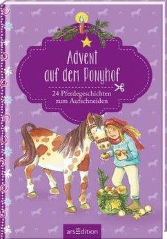 Advent auf dem Ponyhof. 24 Pferdegeschichten zum Aufschneiden (Restauflage)