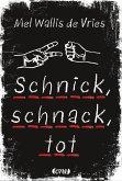 Schnick, schnack, tot / deVries Bd.2 (Mängelexemplar)