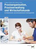 Praxisorganisation, Praxisverwaltung und Wirtschaftskunde
