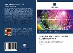 SÉRIE DIE EMOTIONALITÄT IM KLASSENZIMMER - Torres Dantas, Dr. Natandoson