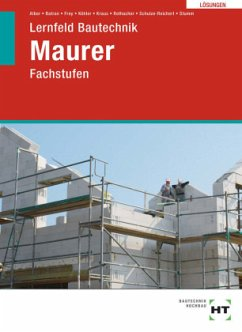 Lösungen zu Lernfeld Bautechnik Maurer - Alber, Christa;Batran, Balder;Frey, Volker