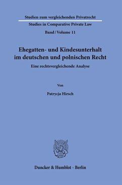 Ehegatten- und Kindesunterhalt im deutschen und polnischen Recht. - Hirsch, Patrycja