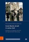 Ernst Moritz Arndt in seiner Zeit