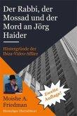 Der Rabbi, der Mossad und der Mord an Jörg Haider