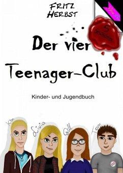 Der vier Teenager-Club 1 (eBook, ePUB) - Herbst, Fritz