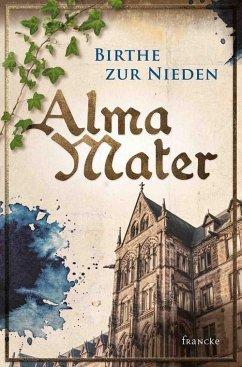 Alma Mater (eBook, ePUB) - Zur Nieden, Birthe