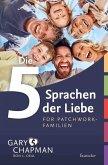 Die 5 Sprachen der Liebe für Patchwork-Familien (eBook, ePUB)