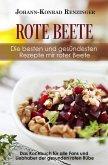 Rote Beete - Die besten und gesündesten Rezepte mir roter Beete (eBook, ePUB)