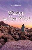 Warten auf den Wind (eBook, ePUB)