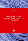Perspectives on Risk, Assessment and Management Paradigms