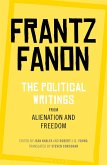 The Political Writings from Alienation and Freedom (eBook, ePUB)
