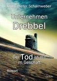 Unternehmen Drebbel - Der Tod ist mit im Geschäft - Roman (eBook, ePUB)