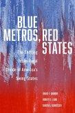 Blue Metros, Red States (eBook, ePUB)