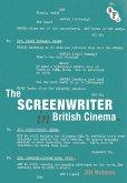 The Screenwriter in British Cinema (eBook, ePUB)