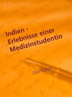 Indien - Erlebnisse einer Medizinstudentin (eBook, ePUB)