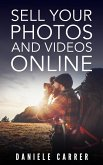Sell Your Photos & Videos Online (eBook, ePUB)