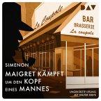 Maigret kämpft um den Kopf eines Mannes (MP3-Download)