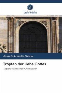 Tropfen der Liebe Gottes - Quintanilla Osorio, Jesus