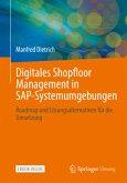 Digitales Shopfloor Management in SAP-Systemumgebungen