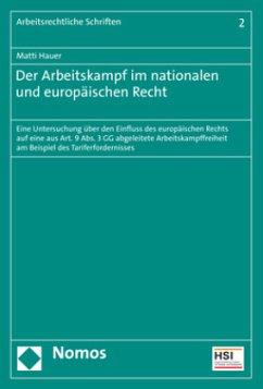 Der Arbeitskampf im nationalen und europäischen Recht - Hauer, Matti