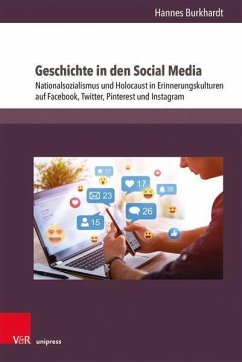 Geschichte in den Social Media - Burkhardt, Hannes