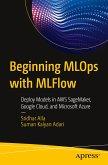 Beginning MLOps with MLFlow