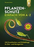 Pflanzenschutz einfach von A bis Z (eBook, PDF)