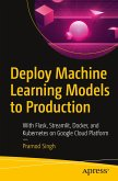 Deploy Machine Learning Models to Production