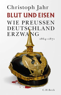 Blut und Eisen (eBook, ePUB) - Jahr, Christoph