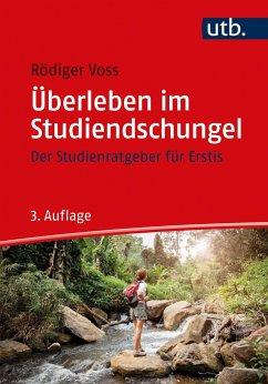 Überleben im Studiendschungel - Voss, Rödiger