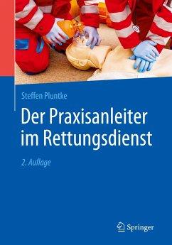 Der Praxisanleiter im Rettungsdienst - Pluntke, Steffen