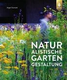 Naturalistische Gartengestaltung (eBook, PDF)