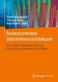 Benutzerzentrierte Unternehmensarchitekturen (eBook, PDF)