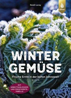 Wintergemüse (eBook, PDF) - Lorey, Heidi