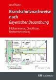 Brandschutznachweise nach Bayerischer Bauordnung - E-Book (PDF) (eBook, PDF)