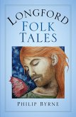 Longford Folk Tales (eBook, ePUB)