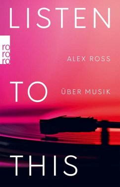 Listen To This (eBook, ePUB) - Ross, Alex