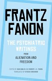 The Psychiatric Writings from Alienation and Freedom (eBook, ePUB)