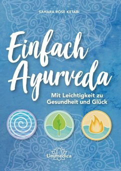 Einfach Ayurveda (eBook, ePUB) - Ketabi, Sahara Rose