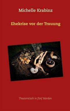 Ehekrise vor der Trauung (eBook, ePUB)