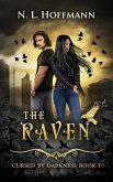 The Raven: A Novella (Cursed by Darkness, #1) (eBook, ePUB)