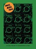 Bass, Mids, Tops (eBook, ePUB)
