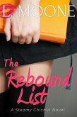 The Rebound List (A Steamy Chicklit Novel) (eBook, ePUB)