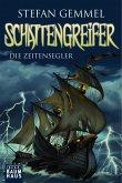 Die Zeitensegler / Schattengreifer-Trilogie Bd.1 (Mängelexemplar)