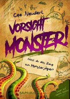 Hast du das Zeug zum Monsterjäger? / Vorsicht Monster Bd.1 (Mängelexemplar) - Neudert, Cee
