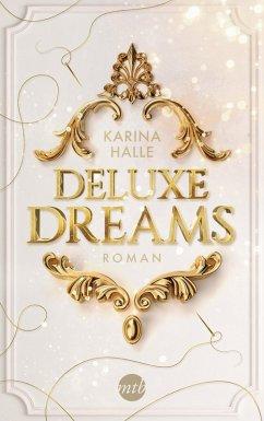 Deluxe Dreams / Dumont Saga Bd.1 (eBook, ePUB) - Halle, Karina
