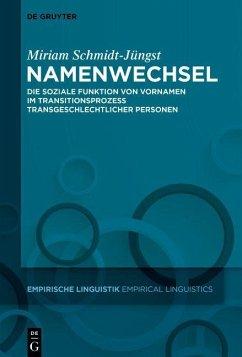Namenwechsel (eBook, ePUB) - Schmidt-Jüngst, Miriam