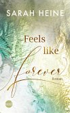 Feels like Forever / Feels like Bd.3 (eBook, ePUB)