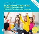 Die soziale Gemeinschaft in Krippe und Kindergarten stärken (eBook, PDF)
