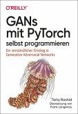 GANs mit PyTorch selbst programmieren (eBook, PDF)